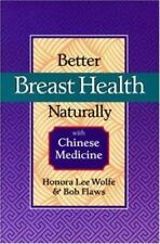 Better Breast Health Naturally with Chinese Medicine-ExLibrary