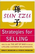 Sun Tzu Strategies for Selling : How to Use the Art of War to Build Lifelong...