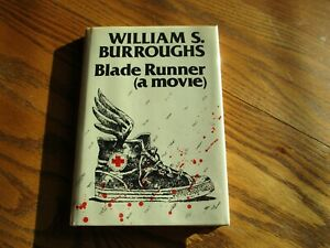 """Blade Runner (a movie)""  William S Burroughs, signed, # 48/100, New, HC"