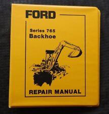 GENUINE FORD 765 BACKHOE SERVICE REPAIR MANUAL 1987 MINT SHAPE
