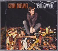 CD ♫ Audio GIANNI MORANDI • BISOGNA VIVERE nuovo sigillato