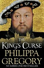 The King's Curse By Philippa Gregory. 9780857207586