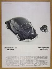 1966 VW volkswagen Beetle 'Car go faster Engine go slower' vintage print Ad