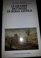 Le grandi battaglie di Roma antica - Andrea Frediani