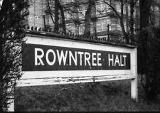PHOTO  LNER ROWNTREE HALT RAILWAY STATION NAMEBOARD