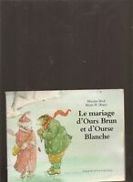 Le Mariage d'Ours Brun et d'Ourse Blanche de Beck, Marti...   Livre   d'occasion