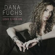 CD DANA FUCHS - LOVE LIVES ON -