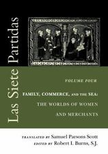 The Middle Ages: Las Siete Partidas Vol. 4 : Family, Commerce, and the Sea -...