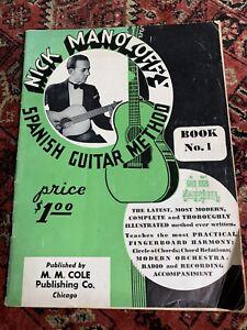 nick manoloffs spanish guitar method songbook vintage BOOK 1 COLE 1935