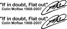 """Colin MCRAE """"nel dubbio FLAT OUT"""" Adesivo x 2 SUBARU WRC RALLY Prodrive"""