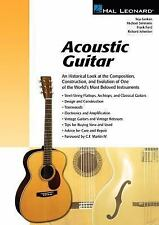 Acoustic Guitar: An Historical Look at the Composition, Construction, and Evolut