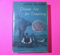 Vintage Dreams are for Tomorrow by Agnes Sanford 1963 First Edition 1st Print HC