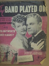 song sheet THE BAND PLAYED ON Rita Hayworth James Cagney,  Strawberry Blonde1941