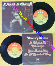 LP 45 7'' CHERRY LAINE A night in chicago You love me in a special no cd mc dvd