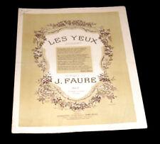 les yeux sonnet partition chant piano 1889 J. Faure