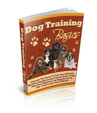 Dog Training Basics How To Train Your Dog Made Simple + Resell Rights Ebook