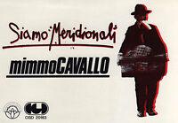 ADESIVO-MIMMO CAVALLO-SIAMO MERIDIONALI-ORIGINALE DELL'EPOCA - NUOVO