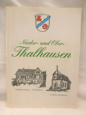 Buch Thalhausen Ortschronik Nieder- u. Ober-Thalhausen Heimat Ortschaft