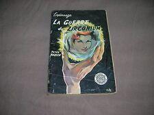 LA GUERRE DU ZIRCONIUM- Claude Ferny  - Arabesque - Jessie - 1957 - Aslan -