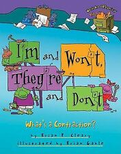 I'm and Won't, They're and Don't: What's a Contraction? (Words Are Cat-ExLibrary