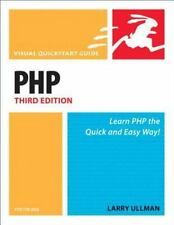 Visual QuickStart Guide: PHP for the World Wide Web by Larry Ullman (2008,...