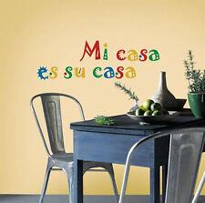 SPANISH QUOTE: MI CASA ES SU CASA wall stickers 5 lg decals Mexican house decor