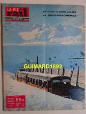 La Vie du Rail n°834 17 février 1962 Le train à crémaillère de Superbagnères