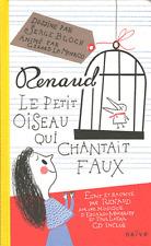 Le Petit Oiseau Qui Chantait Faux - Renaud Sechan ; Gerard Lo Monaco ; Serge...