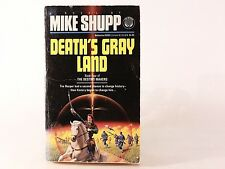 Good! Death's Gray Land - The Destiny Makers Bk 4: by Mike Shupp (PB)