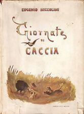 Niccolini - Giornate di Caccia  - Prima edizione per Olimpia 1943