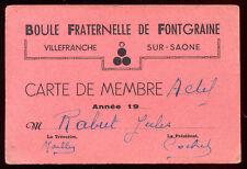 """carte de Membre """" Boule Fraternelle de Fongaine """" Villefranche-sur-Saône"""