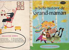 La belle histoire de grand-maman M. Anuszkiewicz / F.Anders