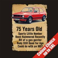 75 Year Old VW Golf Funny 75th Birthday Gift Vintage T-Shirt 16 Colours - to 5XL