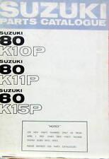 1967-4 MOTO SUZUKI 80 K10P - 80 K11P - 80 K15P PARTS CATALOGUE EN ANGLAIS