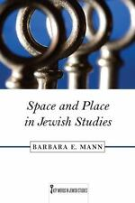 Key Words in Jewish Studies: Space and Place in Jewish Studies 2 by Barbara...