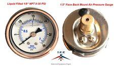 "Liquid Filled 1.5"" Face 0-30 PSI Air Pressure Gauge Back Mount 1/8"" NPT"