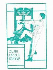 KALMAN VON ROZSNYAY: Exlibris für Laszlo Zilahi, Mann in Tracht an Druckpresse