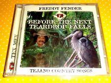 FREDDY FENDER  -  BEFORE THE NEXT TEARDROP FALLS  -  CD 1999  NUOVO SIGILLATO