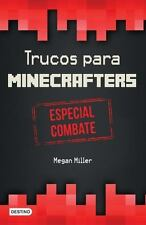 TRUCOS PARA MINECRAFTERS / HACKS FOR MINECRAFTERS - MILLER, MEGAN - NEW BOOK