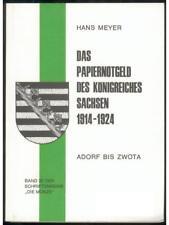 Das Papiergeld des Königreiches Sachsen 1914-1924, Hans Meyer, Band 32, 1990