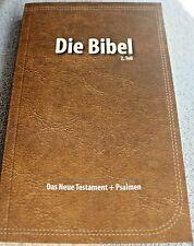 Elberfelder Bibel Das Neue Testament mit Psalmen 2. Teil Elberfelder Übersetzung