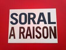 Rare, Autocollant du Mouvement Nationaliste Egal. et Récon  -  SORAL A RAISON -