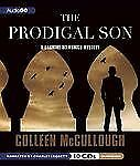 The Prodigal Son by Colleen McCullough (2012, CD)