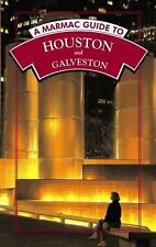 Marmac Guide to Houston and Galveston, A: 6th Edition (Marmac Guides)