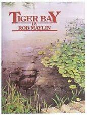 TIGER BAY- ROB MAYLIN
