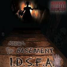 Bodies In The Basement, I.D.S.F.A. Shock rock (Explicit)
