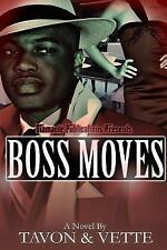 Boss Moves by Tavon Wilson and Vette Wilson (2016, Paperback)