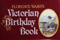 Victorian Birthday Book, Ward, Florence, Very Good Book