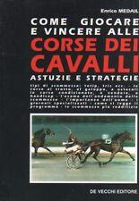 Come giocare e vincere alle corse dei cavalli