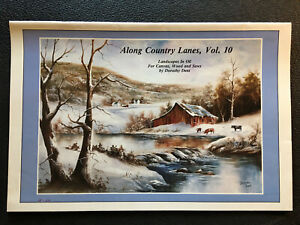 Dorothy Dent Along Country Lanes Vol. 10 Tole Oil Painting Book 1987